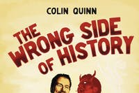 Colin Quinn: The Wrong Side of History - POSTPONED to October 16th