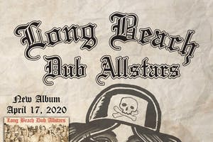 LONG BEACH DUB ALL-STARS with special guests