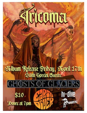 POSTPONED/DATE CANCELED - Tricoma / Ghosts of Glaciers / Earthdiver