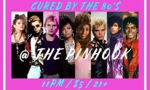 Cured By The 80's Dance Party