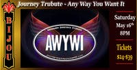 Journey Tribute - Any Way You want It