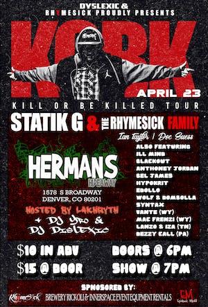 (postponed) Kill Or Be Killed Tour Ft. Statik G & The Rhymesick Family