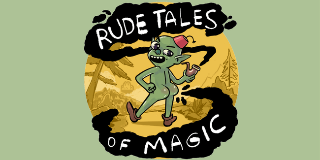 Rude Tales of Magic LIVE!!