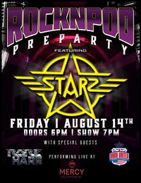 Rocknpod Pre-Party featuring Starz