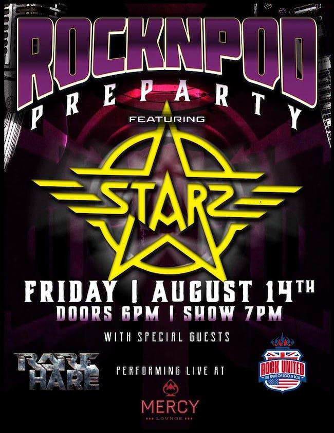 Rocknpod Pre-Party featuring Starz