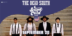 The Dead South - Served Cold Tour