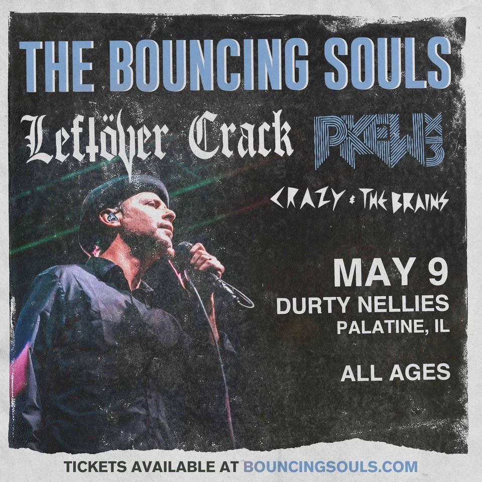 THE BOUNCING SOULS with Leftover Crack