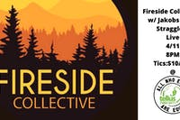 Fireside Collective w/ Jakobs Ferry Stragglers