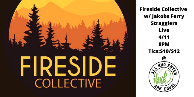 CANCELLED: Fireside Collective w/ Jakobs Ferry Stragglers