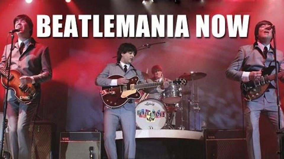 Beatlemania Now!