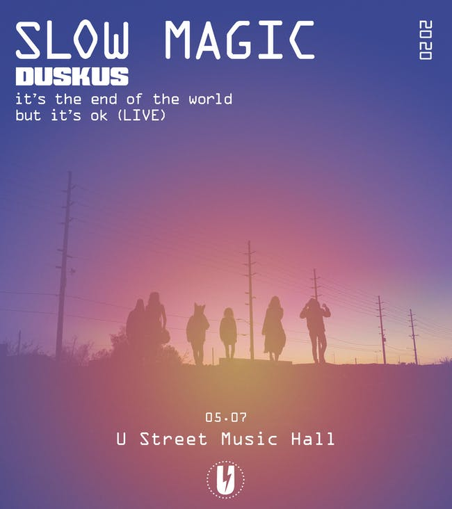 Slow Magic (live) w/ DUSKUS (CANCELLED)