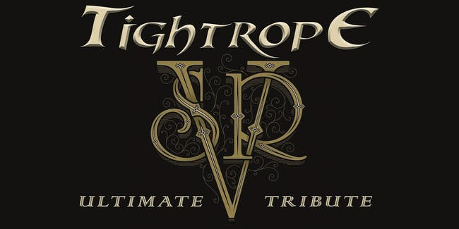 Tightrope - A Stevie Ray Vaughan Tribute (POSTPONED)