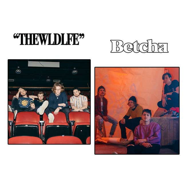 THE WLDLFE & Betcha w/ Secondhand Sound