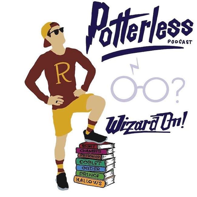 Potterless Podcast Live