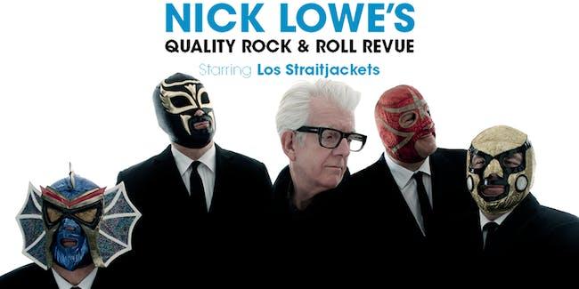 POSTPONED- Nick Lowe's Quality Rock & Roll Revue Starring Los Straitjackets