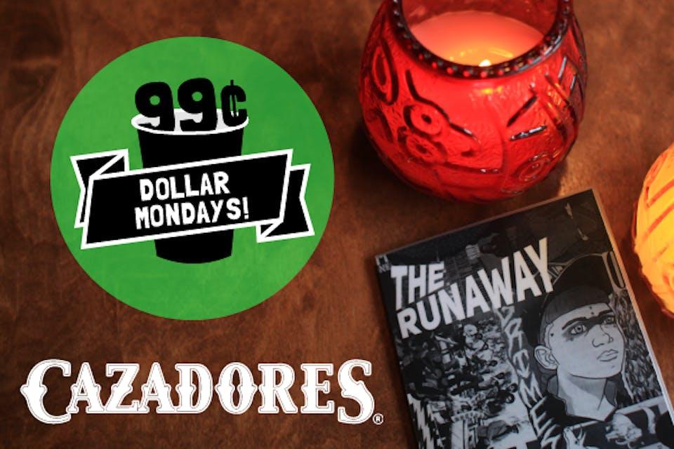 Dollar Mondays: 99¢ Cazadores