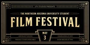 *** NEW DATE! *** NAU Student Film Festival