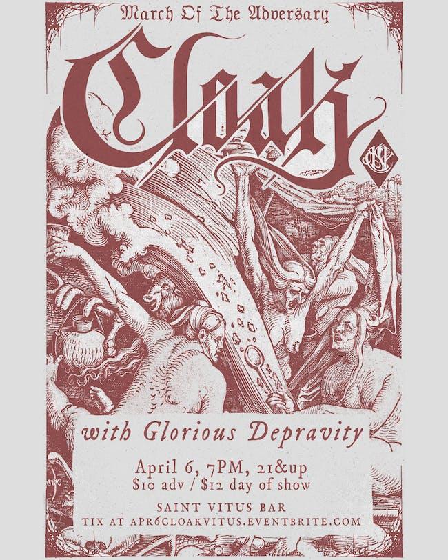 Cloak, Glorious Depravity, TBA