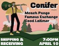 Conifer. Meach Pango, Famous Exchange, Good Latimer