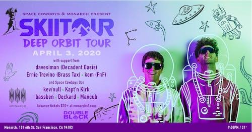 [POSTPONED] SkiiTour: Deep Orbit Tour | Space Cowboys x Monarch