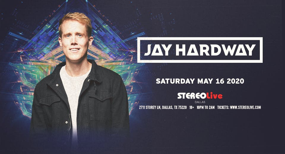 Jay Hardway - Stereo Live Dallas