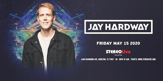 Jay Hardway - Stereo Live Houston