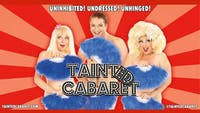 Tainted Cabaret in Houston with Special Guest Tifa Tittlywinks!