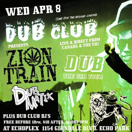 CANCELLED: Dub Club with Zion Train, Dubmatix, & Dub Club DJs