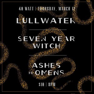 Lullwater - Seven Year Witch  - Ashes to Omens