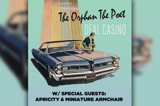 The Orphan The Poet and Deal Casino