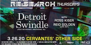 CANCELLED - RE:Search ft. Detroit Swindle w/ Ross Kiser, Reid Golden