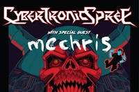 "POSTPONED -Party 'Til We Break"" featuring THE CYBERTRONIC SPREE / MC Chris"