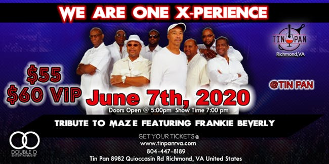We Are One X-Perience - Tribute to Maze feat. Frankie Beverly