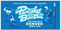 RESCHEDULED - The Denver Pancakes & Booze Art Show