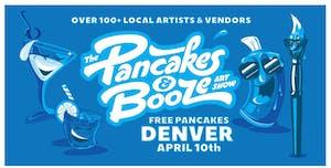 RESCHEDULED - The Denver Pancakes & Booze Art Show