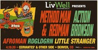 POSTPONED - Method Man & Redman x Action Bronson w/ Afroman, RDGLDGRN