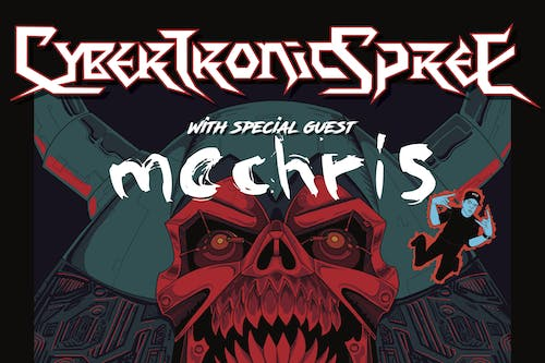 POSTPONED | The Cybertronic Spree - Party 'Til We Break Tour