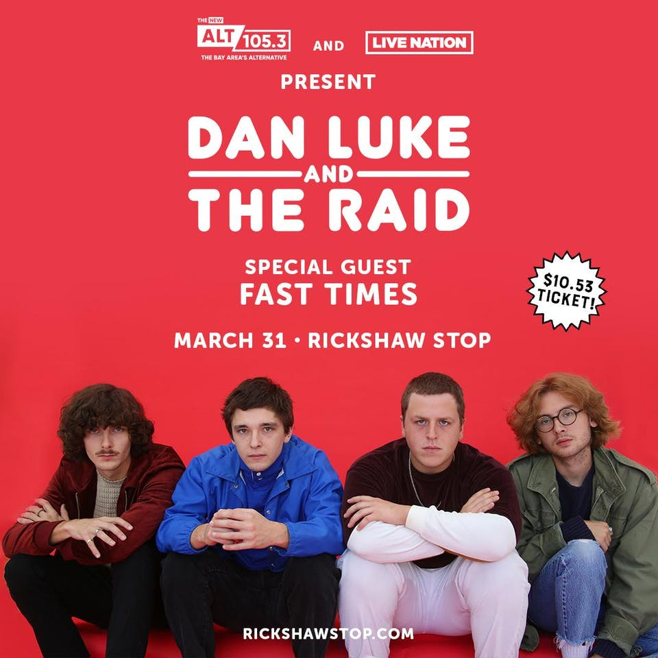 DAN LUKE & THE RAID with Fast Times