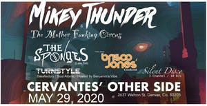 CANCELLED - Mikey Thunder & The Mother Funking Circus w/ The Sponges