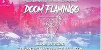 Doom Flamingo w/ Special Guests