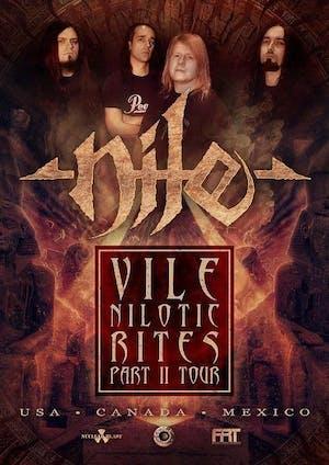 Nile - Vile Nilotic Rites Part II Tour