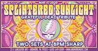 *CANCELED*Splintered Sunlight (Grateful Dead tribute)