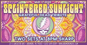 *CANCELED*Splintered Sunlight (Grateful Dead tribute)
