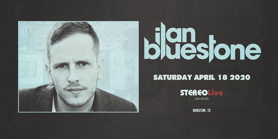 Ilan Bluestone - Stereo Live Houston