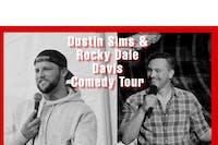 Dustin Sims & Rocky Dale Davis Comedy Tour