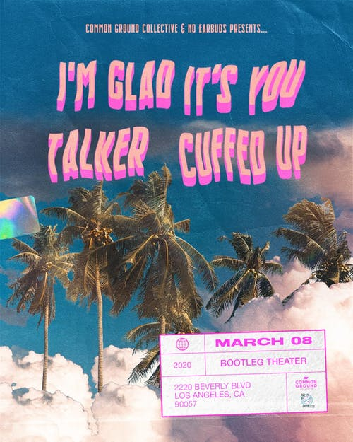 I'm Glad It's You / Cuffed Up / Talker
