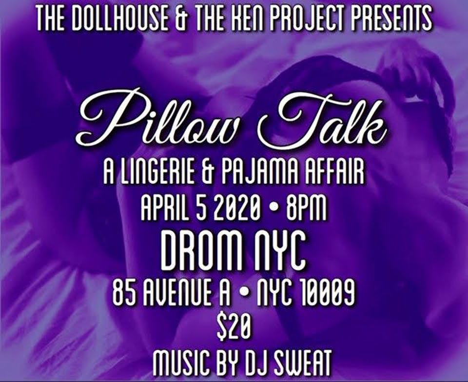 The Dollhouse & The Ken Project presents: PILLOW TALK