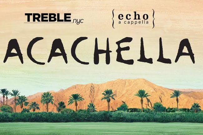 [CANCELLED] Treble NYC and Echo Present: ACACHELLA