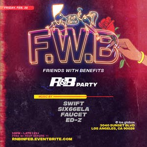 FRIENDS WITH BENEFITS R&B PARTY