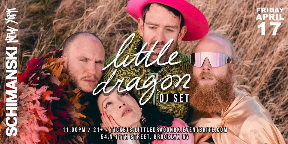 Little Dragon DJ Set